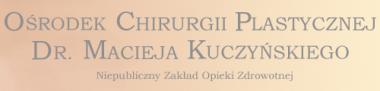 Ośrodek Chirurgii Plastycznej dr Macieja Kuczyńskiego